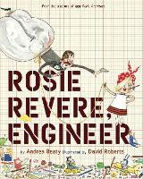 Rosie Revere, Engineer (Hardback)