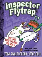 Inspector Flytrap in the Goat Who Chewed Too Much - Inspector Flytrap (Hardback)