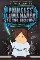 Princess Labelmaker to the Rescue!: An Origami Yoda Book - Origami Yoda (Paperback)