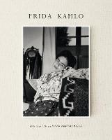 Frida Kahlo: The Gisele Freund Photographs (Hardback)