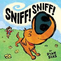 Sniff! Sniff! (Hardback)
