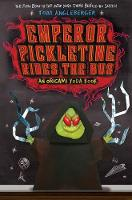 Emperor Pickletine Rides the Bus (Paperback)