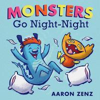 Monsters Go Night Night (Hardback)