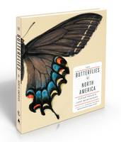 Butterflies of North America: Titian Peale's Lost Manuscript, The (Hardback)