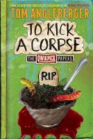 To Kick a Corpse: The Qwikpick Papers - Qwikpick Papers (Hardback)