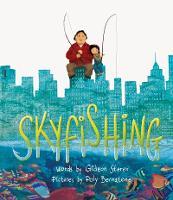 Skyfishing: (A Grand Tale with Grandpa) (Hardback)
