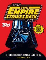 Star Wars: The Empire Strikes Back: The Original Topps Trading Card Series, Volume Two - Topps (Hardback)