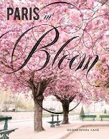 Paris in Bloom (Hardback)