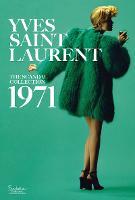 Yves Saint Laurent: The Scandal Collection, 1971 (Hardback)