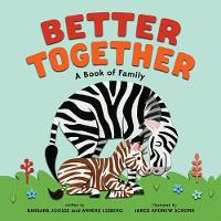 Better Together: A Book of Family (Board book)