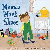 Mama's Work Shoes (Hardback)