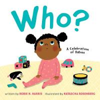 Who?: A Celebration of Babies (Board book)
