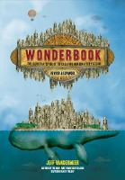 Wonderbook (Revised and Expanded): The Illustrated Guide to Creating Imaginative Fiction (Paperback)