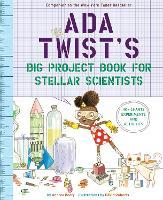 Ada Twist's Big Project Book for Stellar Scientists (Paperback)
