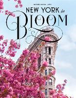 New York in Bloom (Hardback)