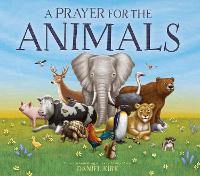 A Prayer for the Animals (Hardback)