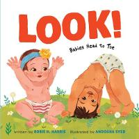Look!: Babies Head to Toe (Board book)