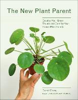 The New Plant Parent (Paperback)