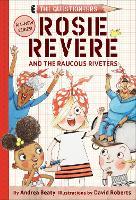 Rosie Revere and the Raucous Riveters (Hardback)