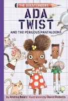 Ada Twist and the Perilous Pantaloons - The Questioneers (Hardback)