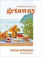 Getaway: Food & Drink to Transport You