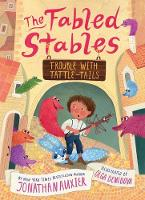 Trouble with Tattle-Tails (The Fables Stables Book #2) - The Fabled Stables (Hardback)
