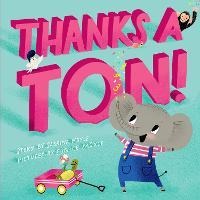 Thanks a Ton! (A Hello!Lucky Book) - A Hello!Lucky Book (Hardback)