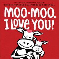 Moo-Moo, I Love You! (Hardback)
