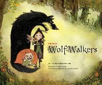 The Art of Wolfwalkers (Hardback)