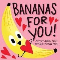 Bananas for You! (A Hello!Lucky Book) - A Hello!Lucky Book (Board book)