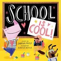 School Is Cool! (A Hello!Lucky Book) - A Hello!Lucky Book (Hardback)