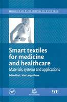 Smart Textiles for Medicine and Healthcare: Materials, Systems and Applications (Hardback)