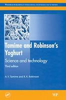 Tamime and Robinson's Yoghurt Science and Technology, Third Edition (Hardback)