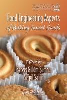 Food Engineering Aspects of Baking Sweet Goods (Hardback)