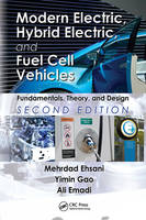 Modern Electric, Hybrid Electric, and Fuel Cell Vehicles: Fundamentals, Theory, and Design, Second Edition - Power Electronics and Applications Series (Hardback)