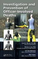 Investigation and Prevention of Officer-Involved Deaths (Hardback)