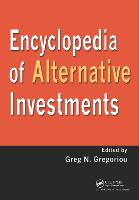 Encyclopedia of Alternative Investments (Hardback)