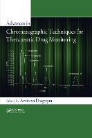 Advances in Chromatographic Techniques for Therapeutic Drug Monitoring (Hardback)