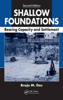 Shallow Foundations: Bearing Capacity and Settlement, Second Edition (Hardback)