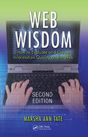 Web Wisdom: How to Evaluate and Create Information Quality on the Web, Second Edition (Paperback)