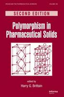 Polymorphism in Pharmaceutical Solids - Drugs and the Pharmaceutical Sciences (Hardback)