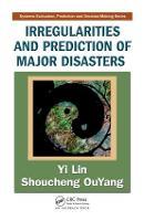 Irregularities and Prediction of Major Disasters (Hardback)