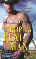 How To Rope A Real Man (Paperback)