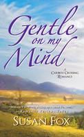 Gentle On My Mind (Paperback)