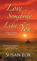 Love Somebody Like You (Paperback)