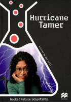 Hurricane Tamer: Earth Science: Weather:  Reading Age 10.3 Years - Future Scientists (Paperback)