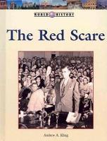 The Red Scare - World History (Lucent) (Hardback)