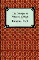 The Critique of Practical Reason (Paperback)