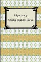 Edgar Huntly; Or, Memoirs of a Sleep-Walker (Paperback)
