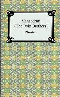 Menaechmi; Or, The Twin-Brothers (Paperback)